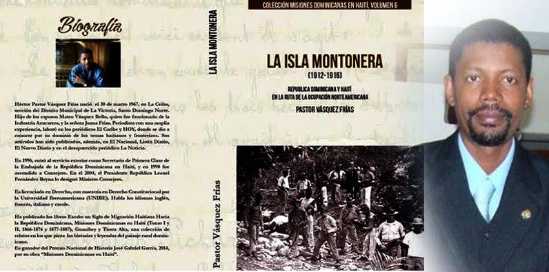 Photo of La Isla Montonera: Nuevo libro de Pastor Vásquez