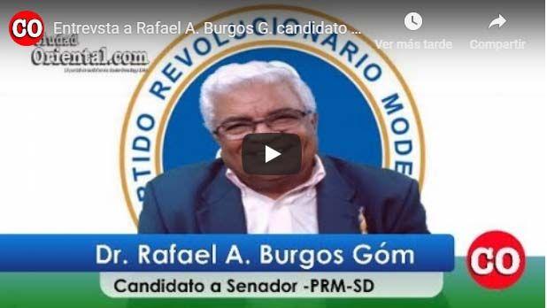 Photo of Burgos Gómez esboza plan de trabajo que desarrollaría si es electo senador por la provincia SD +Vídeo